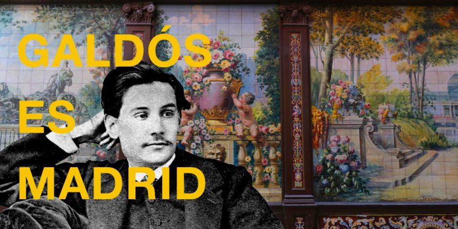 jornadas galdosianas 2020: Galdós es Madrid